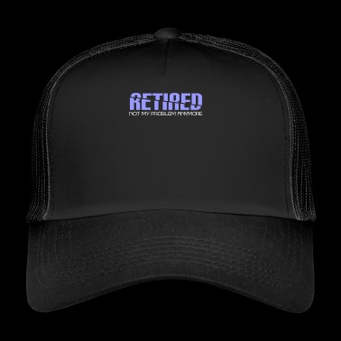 Retirement - Pension - Retired - Pension - Rest - Trucker Cap