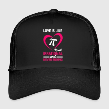 Love and Pi - for mathematicians - Trucker Cap