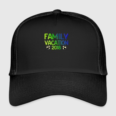 Family Vacation Gift Vacation 2018 - Trucker Cap