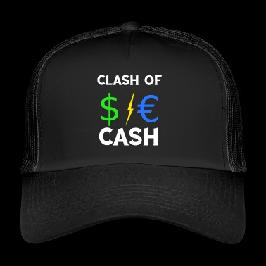Clash of Cash $ € Dollar Blitz Euro TShirt - Trucker Cap