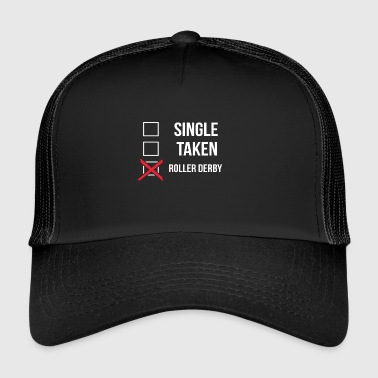 Single Taken Roller Derby - Trucker Cap