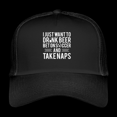 Soccer beer drink bet - Trucker Cap