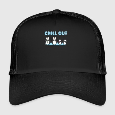 Chill Out - Trucker Cap