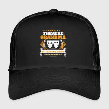 Theatre Grandma Shirt Gift Idea - Trucker Cap