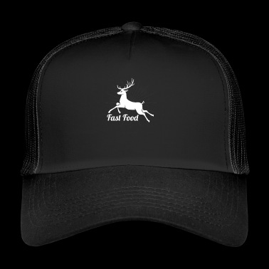 Fast Food - Fast Food - Hunting Shirt Gift - Trucker Cap