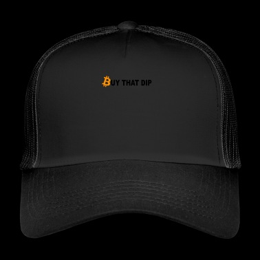 Buy That Dip - Trucker Cap