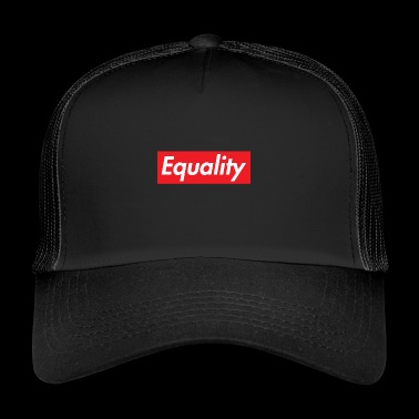 Equality feminism socialism justice - Trucker Cap
