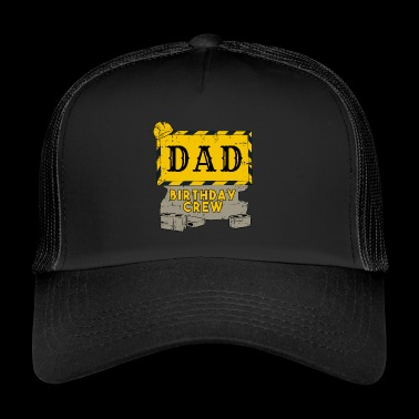 Daddy Fathers fødselsdag Team Construction Construction Site - Trucker Cap