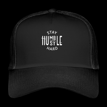 Stay Humble Hustle Hard - Trucker Cap