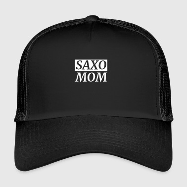 SAXO MOM MOMMY SAXOPHONE MUSIQUE JAZZ BANDE ORCHESTRE - Trucker Cap