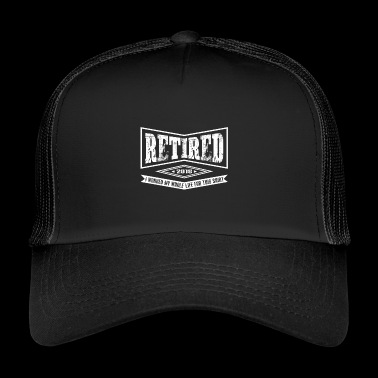 Retirement Retired - Trucker Cap
