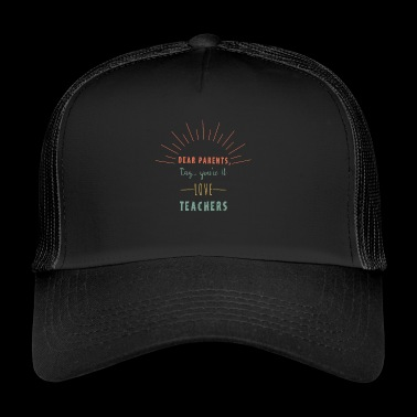 Teacher retirement farewell holiday vacation parents - Trucker Cap