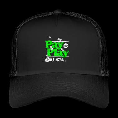 Pay to play USA - Trucker Cap