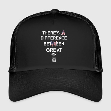 There is a difference between big and small. - Trucker Cap