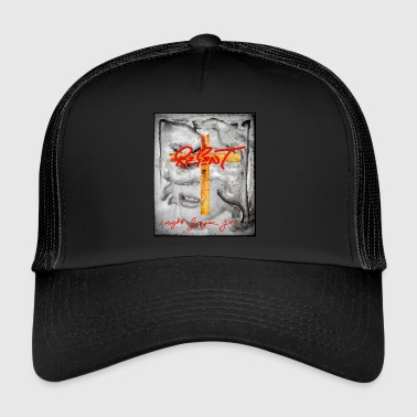 REPENT - Trucker Cap