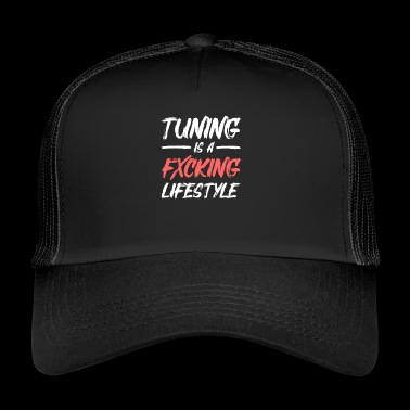 tuning is een lifestyle - Trucker Cap
