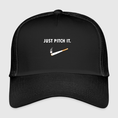 Just pitch it Baseball / Softball - Trucker Cap