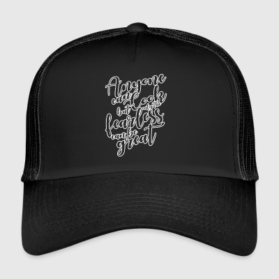 Chef / Chef Cook: Anyone Can Cook, But Only The - Trucker Cap