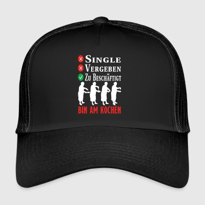 I am cooking - Trucker Cap