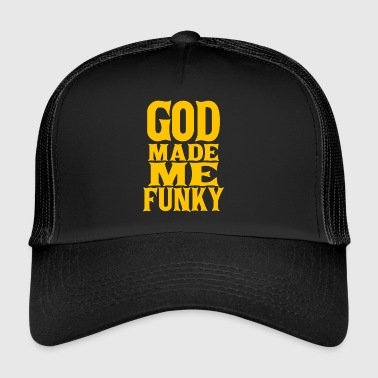 God Made Me Funky God Made Funky DJ - Trucker Cap