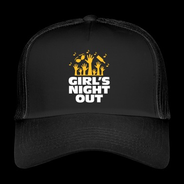 Girls Night Out! - Trucker Cap