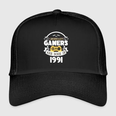 Legendary Gamers Are Born In 1991 - Trucker Cap