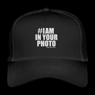 I AM IN YOUR PHOTO Sweater - Trucker Cap
