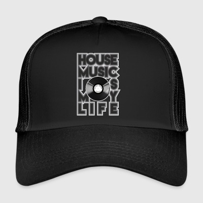 House Music is my life - Trucker Cap
