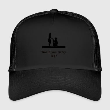 marriage proposal - Trucker Cap