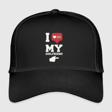 I Love My Girlfriend - Trucker Cap