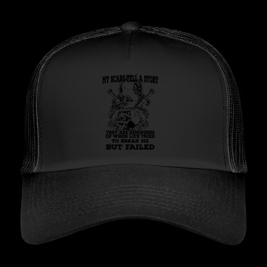 My scars tell a story (dark) - Trucker Cap