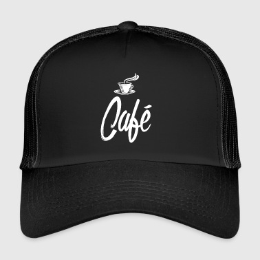 Coffee in the morning dispels grief and worry Café - Trucker Cap
