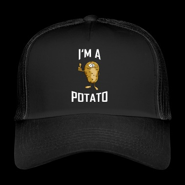 ++I'm a Potato++ Potatoe T-Shirt Potatos Geschenk - Trucker Cap