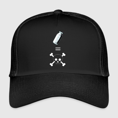 Milk is poison - Trucker Cap