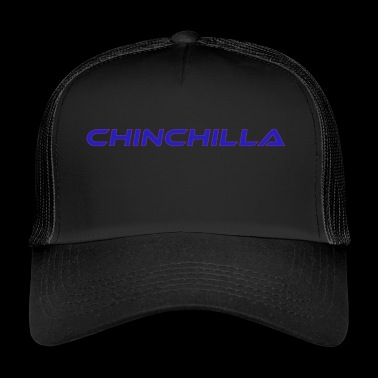 Chinchilla Schrift - Trucker Cap
