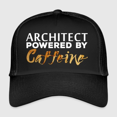 Architect / Architecture: Architect - powered by - Trucker Cap