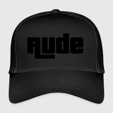 Rude - Trucker Cap