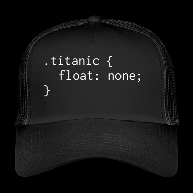 Titanic float none - Trucker Cap