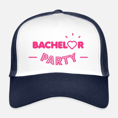 Bachelor Party Bachelor party - Trucker Cap