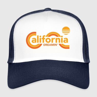 CALIFORNIA DREAMIN Tee Shirts - Trucker Cap