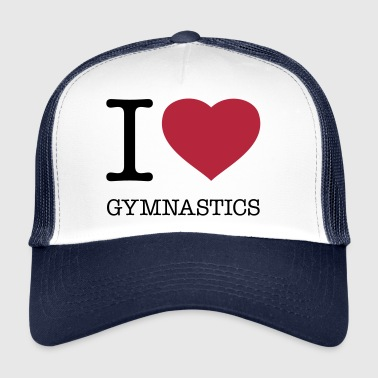 I LOVE GYMNASTICS - Trucker Cap