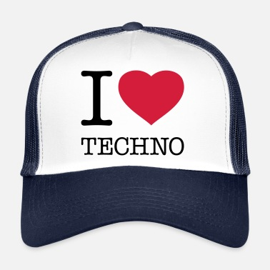 I Love Techno I LOVE TECHNO - Gorra de camionero