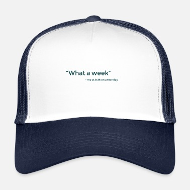 Week Wat een week - Trucker Cap