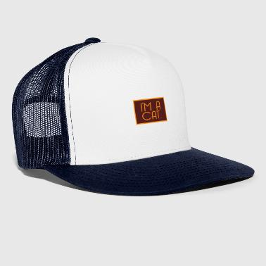 CATS | Je suis un CAT - Trucker Cap