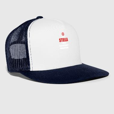 Gift it sa thing birthday understand STELLA - Trucker Cap