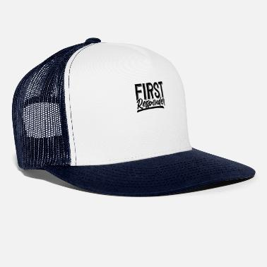 First Responders First responder emergency help first responder - Trucker Cap