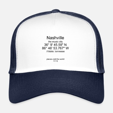 Nashville nashville places - Trucker Cap