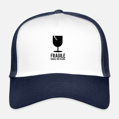 Fragile- Handle With Care Breekbare handgreep met zorg - Trucker Cap