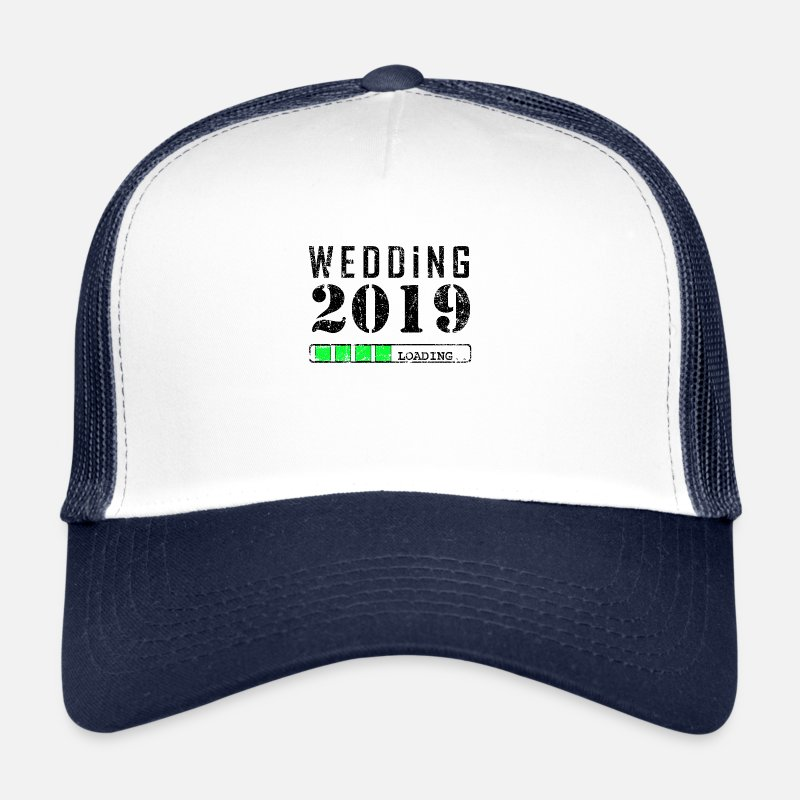 Wedding Caps & Hats - Wedding 2019 Loading Gift Engagement Marry - Trucker Cap white/navy