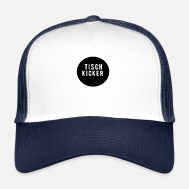 Kicker Table football Table football kicker kicker - Trucker Cap